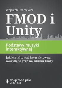 FMOD i Unity, Podstawy muzyki interaktywnej