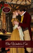 One Winter's Eve: A Pride and Prejudice Novella