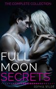 Full Moon Secrets: The Complete Collection