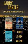 Malone Mystery Novels Box Set: Come What May, Fair Is Foul and Foul Is Fair, Cold Comfort