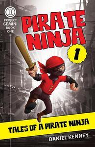 Pirate Ninja 1: Tales of a Pirate Ninja