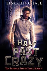 Half Past Crazy
