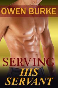 Serving His Servant: Secret Gay Billionaires