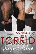 Torrid - The Complete Series