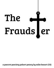 The Fraudster