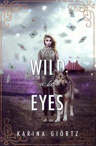The Wild in her Eyes