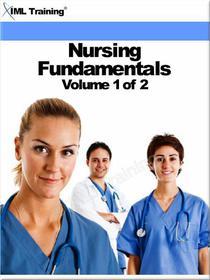 Nursing Fundamentals Volume 1 of 2 (Nursing)