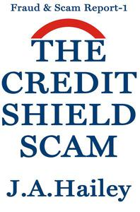 The Credit Shield Scam