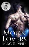 Moon Lovers #5 (Werewolf Shifter Romance)