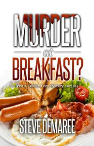 Murder at Breakfast?