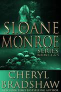 Sloane Monroe Series Boxed Set, Books 4-5