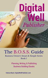 Planning, Writing, and Publishing Business Building Ebooks