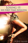 Losing It:  His First Time Dogging