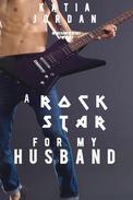 A Rockstar for My Husband