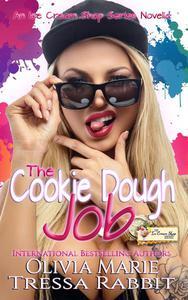 The Cookie Dough Job