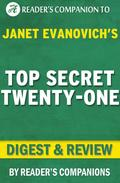 Top Secret Twenty-One by Janet Evanovich | Digest & Review