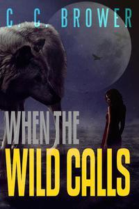 When The Wild Calls