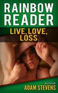 Rainbow Reader Green: Live, Love, Loss