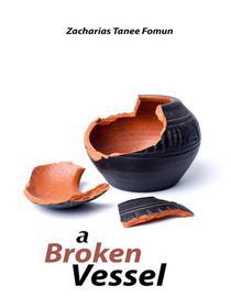 A Broken Vessel