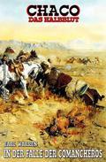 Chaco #7: In der Falle der Comancheros