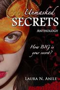Unmasked Secrets (Anthology)