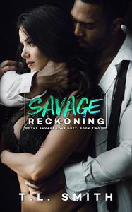 Savage Reckoning