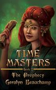 Time Masters 2 The Prophecy
