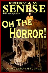 Oh the Horror! 5 Horror Stories