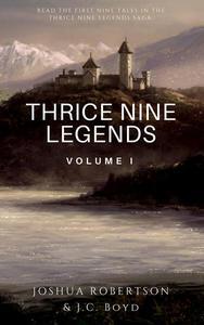 Thrice Nine Legends: Volume I