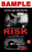 Risk: Three Crime-fighting Women RISK All for Love, Lust and Justice - Free Sample
