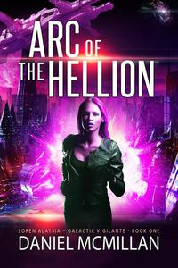 Arc of The Hellion