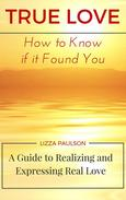 True Love: How to Know if it Found You