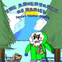 The Adventures of Daniel: Daniel Visits Alaska