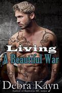 Living A Beautiful War