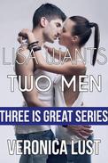 Lisa Wants Two Men