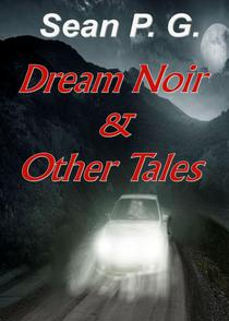 Dream Noir and Other Tales