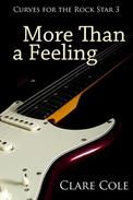 More Than a Feeling (Curves for the Rock Star 3 - BBW Rockstar Erotic Romance)