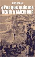 ¿Por qué quieres venir a América?