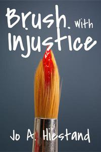Brush With Injustice
