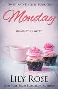 Monday (Sweet Romance)