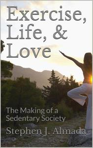 Exercise, Life, & Love