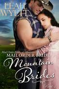 Mail Order Bride: Mountain Brides - Part 1