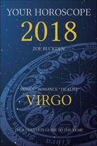 Your Horoscope 2018: Virgo