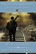 At The Crossroads: An Abracadabra Incorporated story