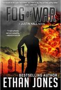 Fog of War: A Justin Hall Spy Thriller