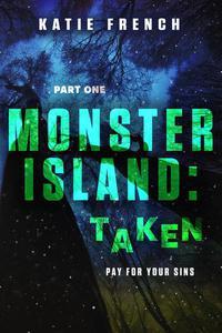 Monster Island: Taken