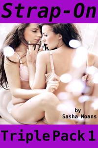 Strap-On, Triple Pack 1 (Lesbian Erotica)