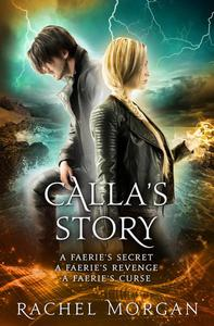 Calla's Story (Creepy Hollow Books 4, 5 & 6)