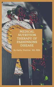 Medical Nutrition Therapy in Parkinson's Disease