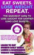 Eat Sweets. Lose Weight. Repeat. The Quickest Way To Lose Weight For Women Who Love Sweets.